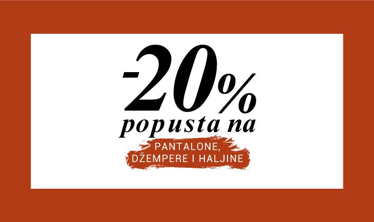 -20% na pantalone, džempere, haljine