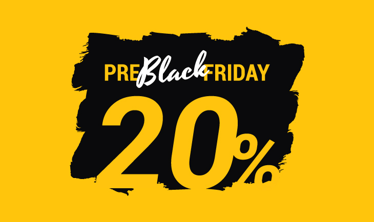 Pre Black Friday -20%