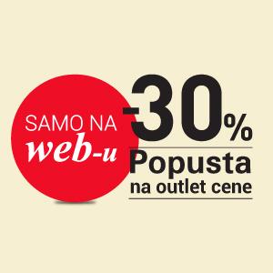 -30% popusta na OUTLET-SAMO NA WEB-u