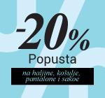 Akcija -20% na haljine, pantalone, košulje, sakoe...