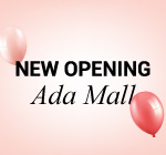 NEW OPENING ADA MALL