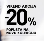 Vikend akcija 20% popusta na Novu kolekciju jesen zima 2015-16