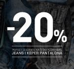 -20% popusta na sav jeans i pantalone